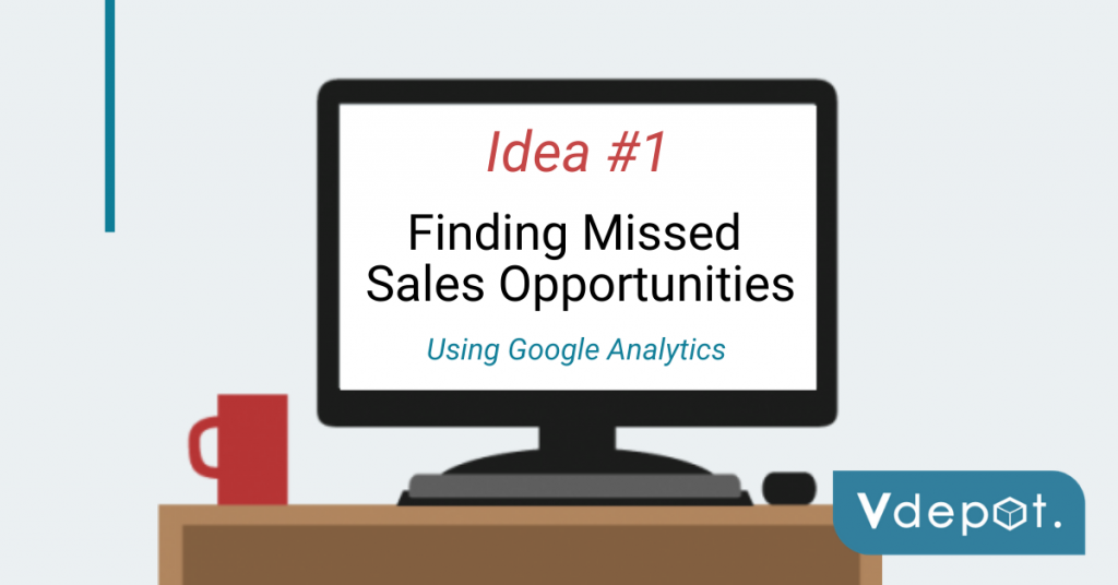 Finding missed sales opportunities with Google Analytics