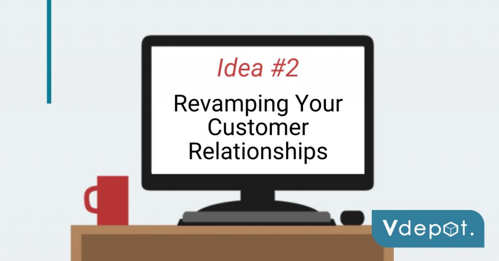 Revamping Customer Relationships