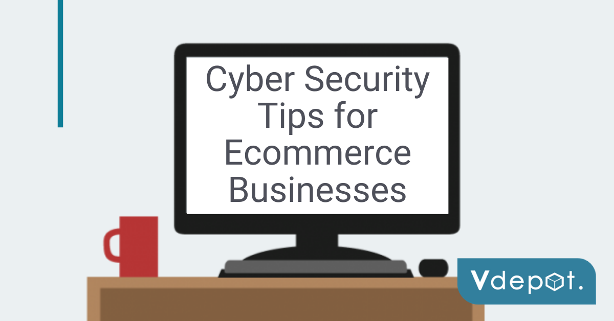 Cyber Security blog for ecommerce businesses